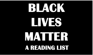 Black Lives Matter: A Reading List